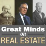 QUOTES: Great Minds on Real Estate